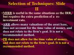 selection of techniques slide ii