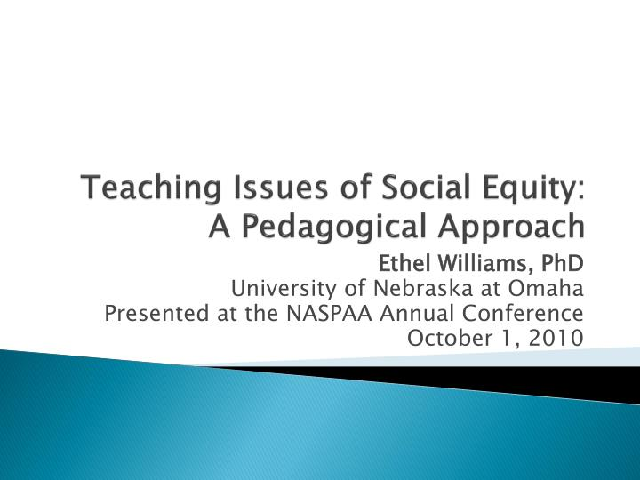 teaching issues of social equity a pedagogical approach n.