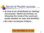 secret of muslim success
