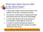 what does islam have to offer to the world today