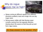 why do rogue waves rise so high