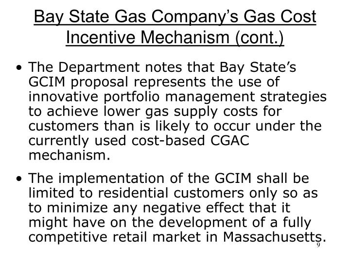 Bay State Gas Company's Gas Cost Incentive Mechanism (cont.)