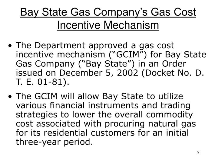 Bay State Gas Company's Gas Cost Incentive Mechanism