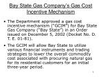 bay state gas company s gas cost incentive mechanism
