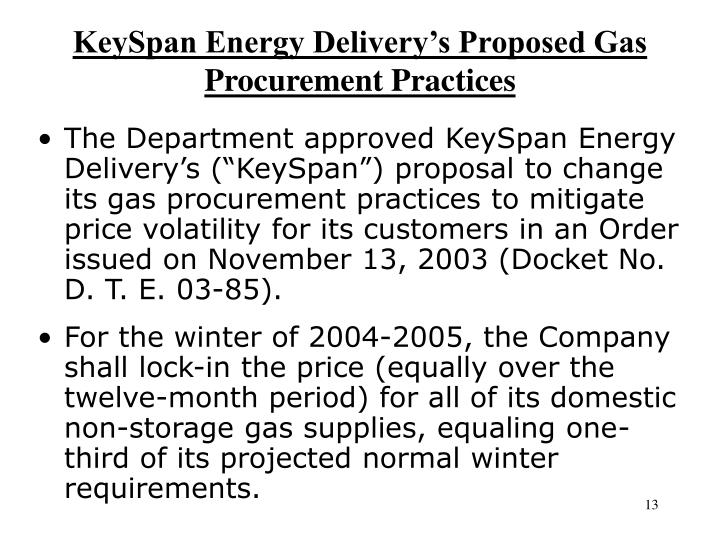 KeySpan Energy Delivery's Proposed Gas Procurement Practices