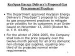 keyspan energy delivery s proposed gas procurement practices