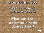 impressionism 300