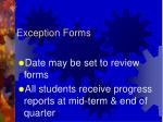 exception forms