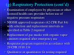 g respiratory protection cont d