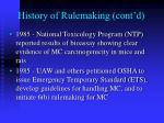 history of rulemaking cont d