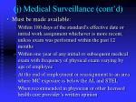 j medical surveillance cont d