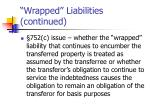 wrapped liabilities continued