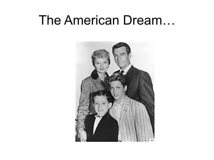 The American Dream…