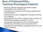 basis of enhanced milieu teaching phonological emphasis