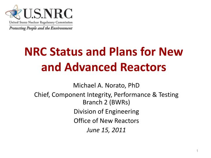 nrc status and plans for new and advanced reactors n.