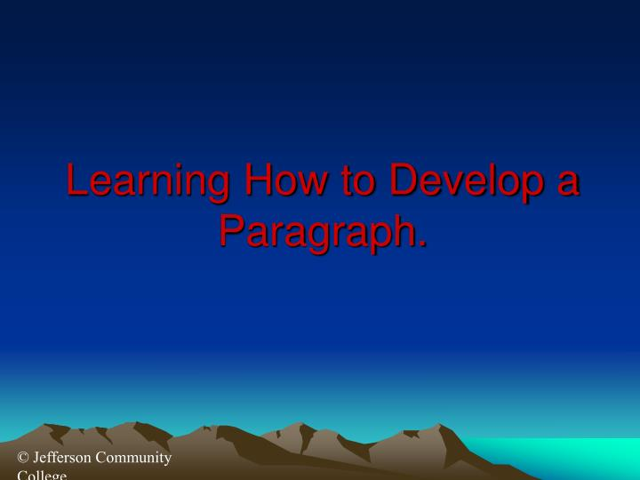 learning how to develop a paragraph n.