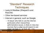 standard research techniques