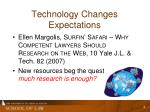 technology changes expectations