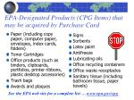 epa designated products cpg items that may be acquired by purchase card