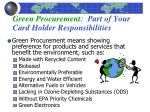 green procurement part of your card holder responsibilities