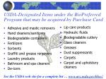 usda designated items under the biopreferred program that may be acquired by purchase card