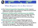 what requires us to buy green