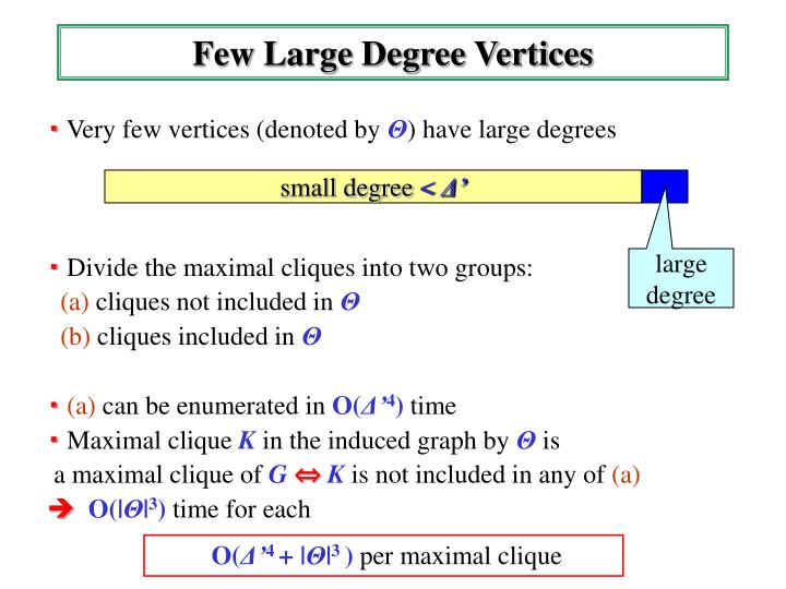 Few Large Degree Vertices