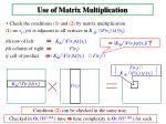 use of matrix multiplication