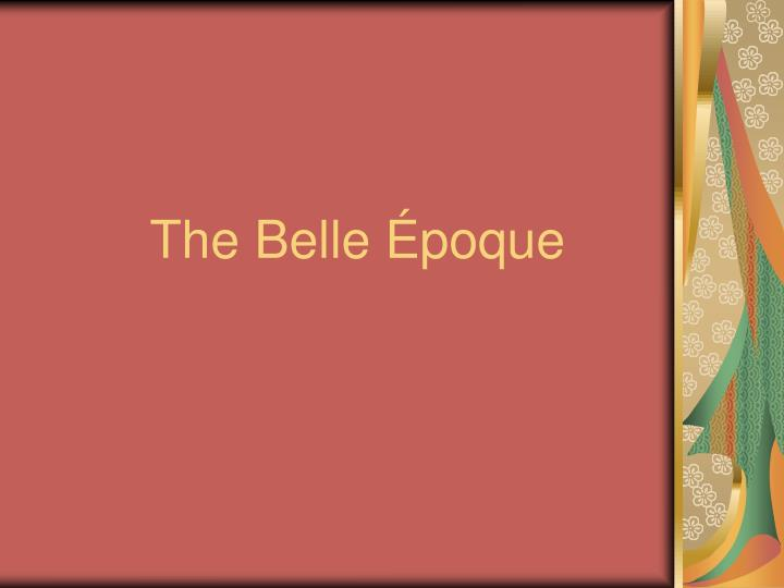 the belle poque n.