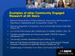 examples of other community engaged research at uc davis