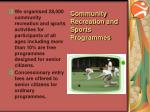 community recreation and sports programmes