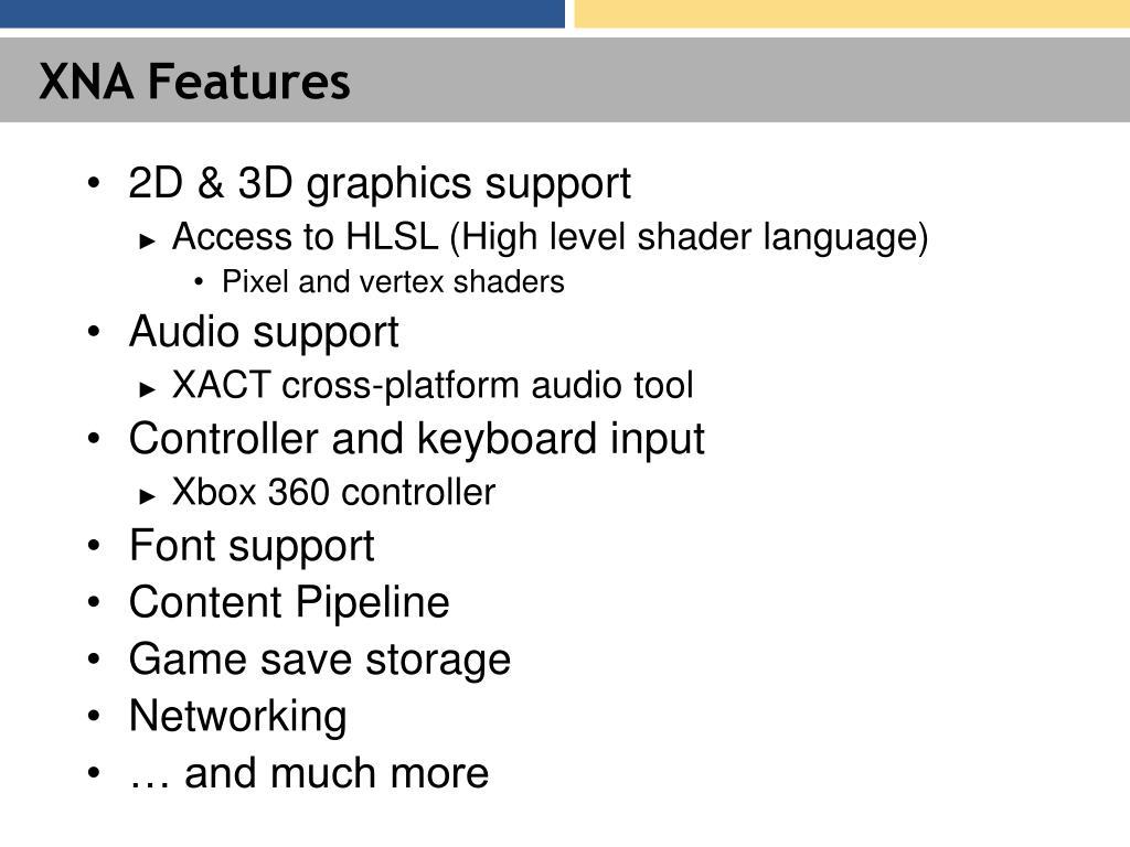 XNA Features