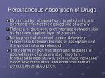 percutaneous absorption of drugs