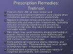 prescription remedies tretinoin
