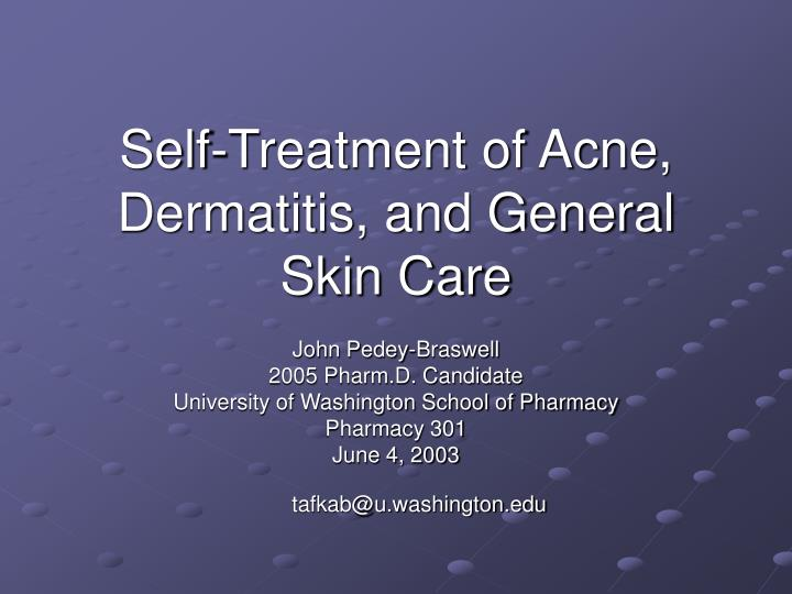 self treatment of acne dermatitis and general skin care n.