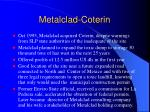metalclad coterin