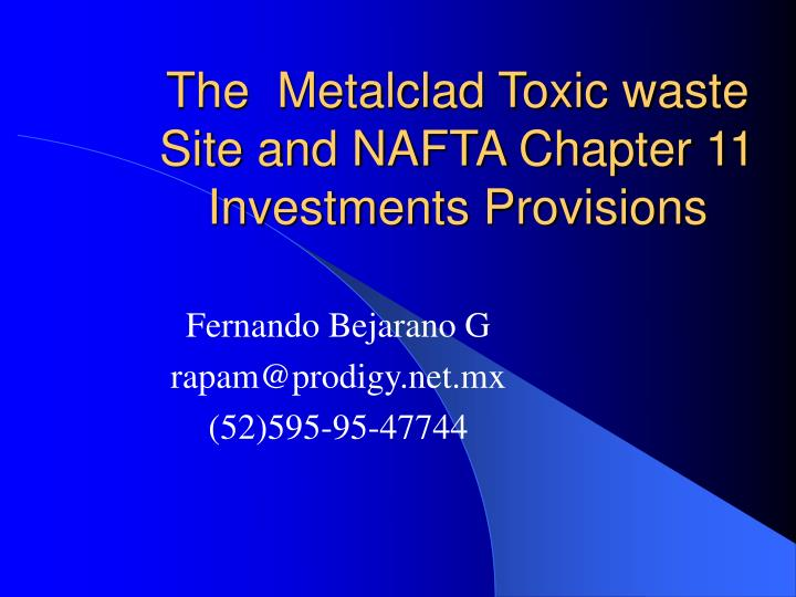 the metalclad toxic waste site and nafta chapter 11 investments provisions n.
