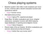 chess playing systems
