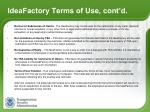 ideafactory terms of use cont d