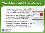 tsa s internal web 2 0 ideafactory