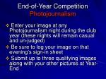 end of year competition photojournalism