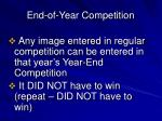 end of year competition