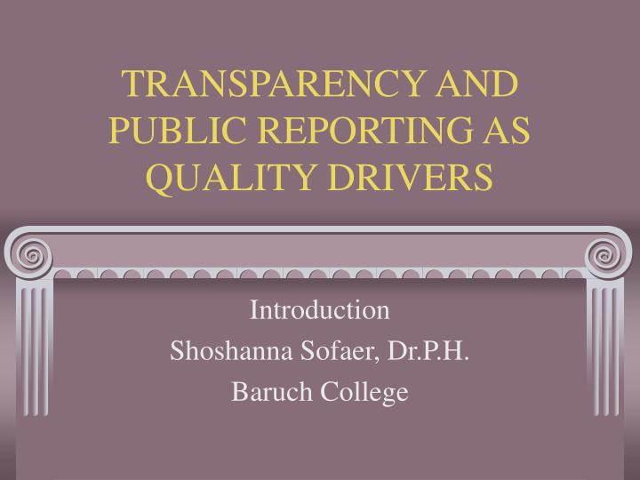transparency and public reporting as quality drivers n.