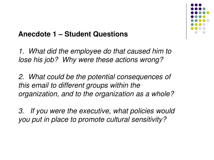 Anecdote 1 – Student Questions