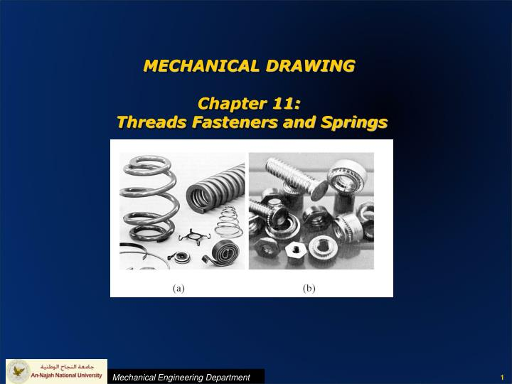 mechanical drawing chapter 11 threads fasteners and springs n.