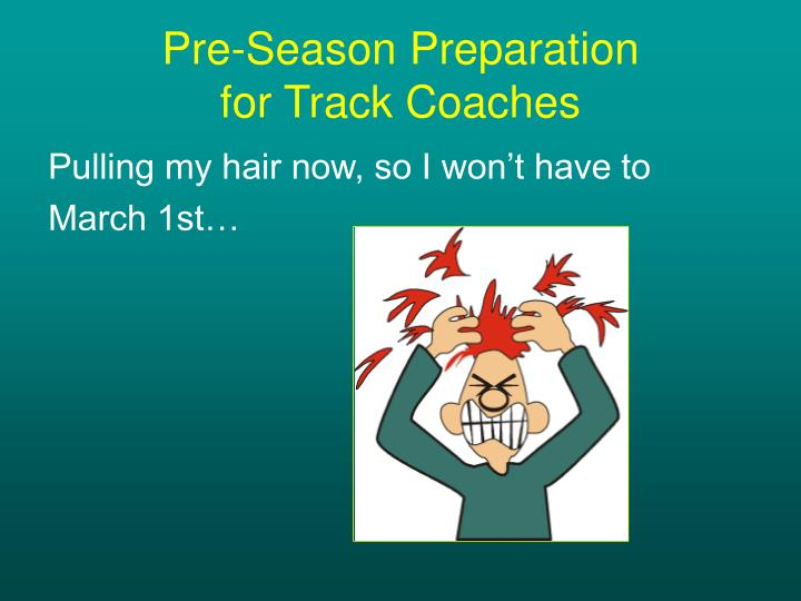 pre season preparation for track coaches n.