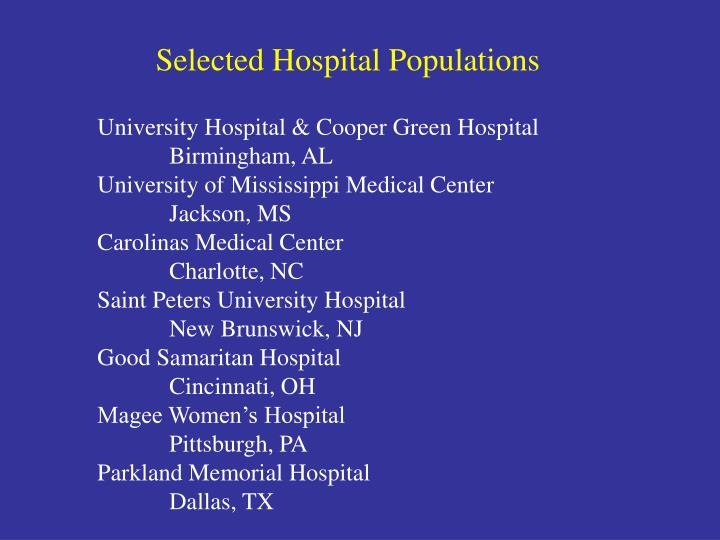 Selected Hospital Populations