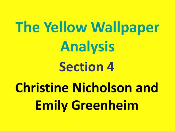 the yellow wallpaper analysis n.