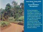 case study using gfis for forest plantation management