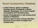recent developments christianity